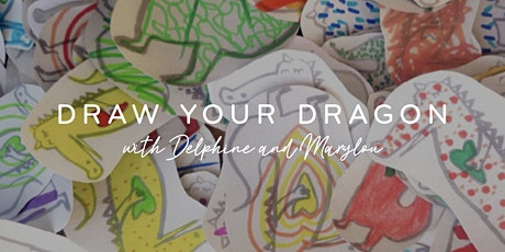 Drawing Dragons with Delphine and Marylou tickets