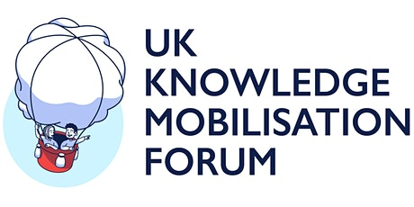 UK Knowledge Mobilisation Forum 2021 (virtual) tickets
