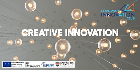 Cornwall Innovation Club:  Creative Innovation tickets