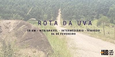 Rota da Uva - 28 km - Mtb/Gravel -