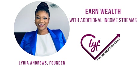 Earn Wealth with Additional Income Streams - $12 tickets
