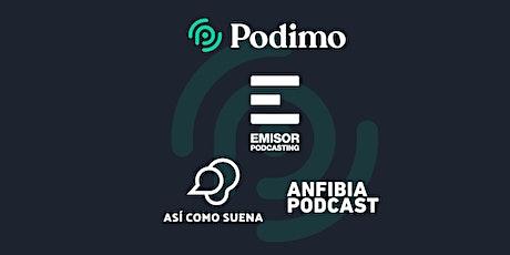 Estreno de Cuatro Grandes Podcasts de América Latina en Podimo entradas