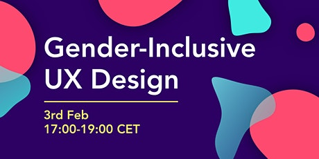 Gender-Inclusive UX Design Webinar tickets