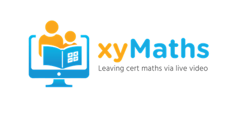 xyMaths Webinar for Parents of Leaving Cert Students tickets