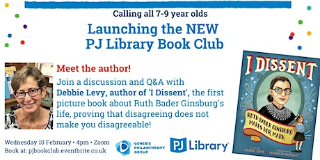 PJ Library Book Club - I Dissent, Ruth Bader Ginsburg Makes Her Mark tickets