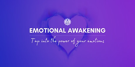 Emotional Awakening - Tap into the power of your emotions tickets