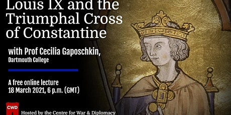 'Louis IX and the Triumphal Cross of Constantine' tickets