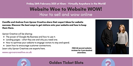Website Woe To Website WOW! How to sell and wow online tickets