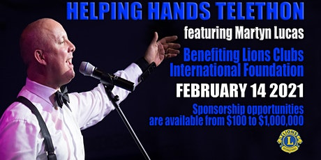Helping Hands Telethon. Helping LCIF Help Lions Do More. tickets