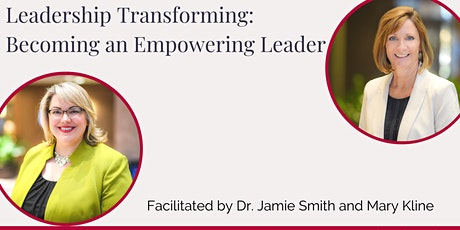Leadership Transforming: Becoming an Empowering Leader tickets