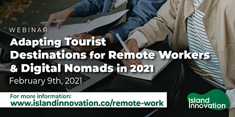 Remote Workers & Digital Nomads - Post-COVID Destination Opportunities tickets