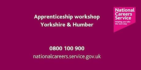 Apprenticeship Workshop - Yorkshire & Humber tickets