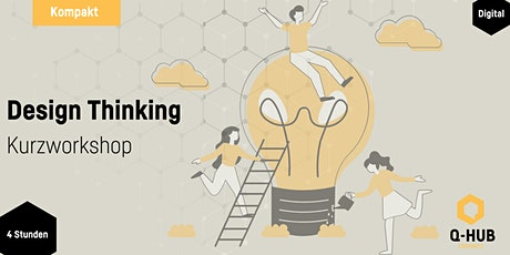 Workshop Design Thinking - kompakt Tickets