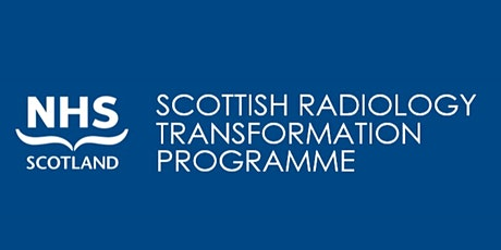 Your chance to shape the future of radiology in Scotland - Workshop 2 tickets