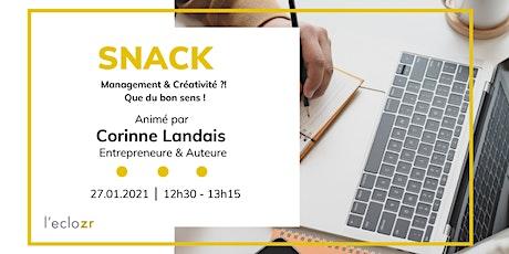 Snack : Management & Créativité ?! Que du bon sens ! billets