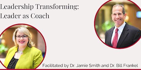 Leadership Transforming: Leader as Coach tickets