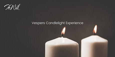 Vespers Candlelight Experience at The Well tickets