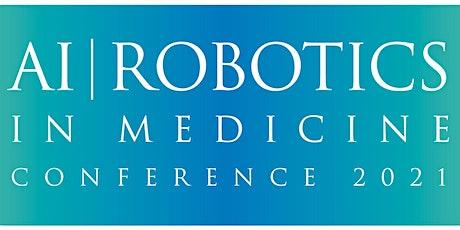 Virtual Medical AI and Robotics Conference tickets