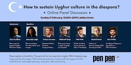 How to sustain Uyghur culture in the diaspora? tickets