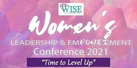 Women's  LEADERSHIP & EMPOWERMENT Conference 2021 tickets