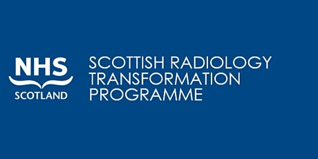 Your chance to shape the future of radiology in Scotland tickets