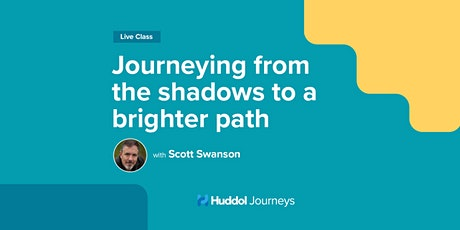 Journeying From the Shadows to a Brighter Path tickets