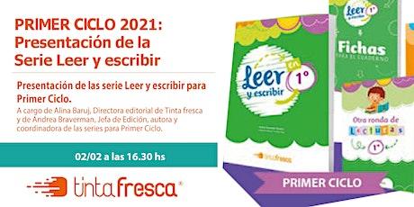 PRIMER CICLO 2021: Presentación y acceso a la Serie Leer y escribir. entradas