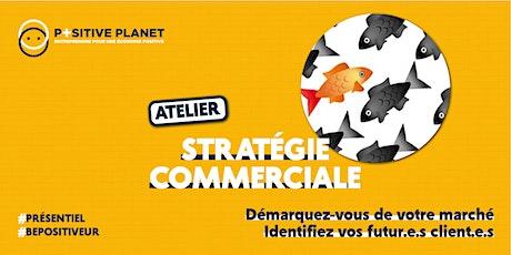 """Atelier """"Stratégie commerciale"""" billets"""