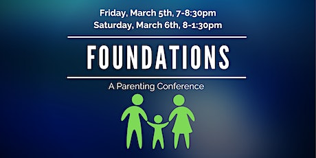 Foundations Parenting Conference tickets