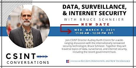 CSINT Conversations: Data, Surveillance & Internet Security- Bruce Schneier tickets
