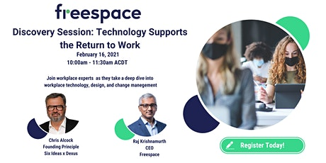 Discovery Session: Technology Supports the Return to Work tickets