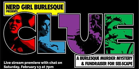 Clue: A Burlesque Whodunnit tickets