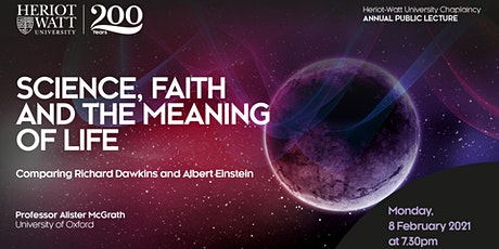 Science, Faith and the Meaning of Life (Heriot-Watt University Chaplaincy) tickets