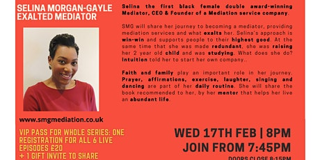 Inspiration Point  Series 2 Episode 4: Selina Morgan-Gayle -ExaltedMediator tickets