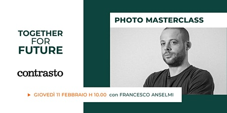 Raccontare con la fotografia: incontro con Francesco Anselmi biglietti