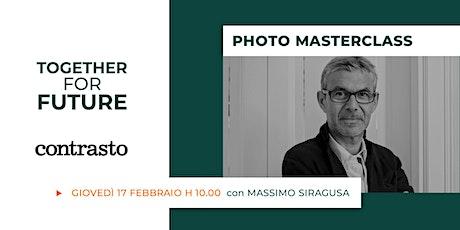 Raccontare con la fotografia: incontro con Massimo Siragusa biglietti