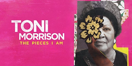 "Virtual Film Discussion: ""Toni Morrison: The Pieces I Am"" tickets"