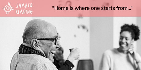 """Home is where one starts from..."" — Shared Reading Session with Tom Young tickets"