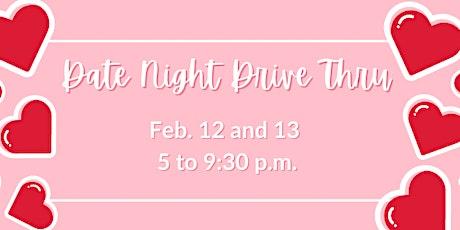 Date Night Drive Thru tickets