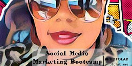 Social Media Marketing Bootcamp tickets