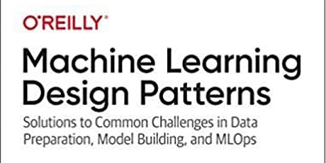 Machine Learning Design Patterns tickets