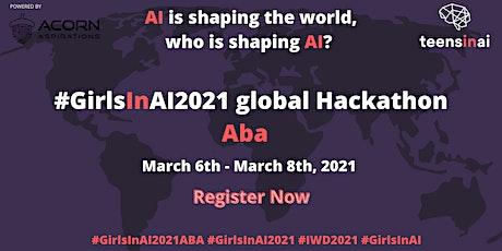 #GirlsInAI2021 Hackathon – Aba, Nigeria tickets