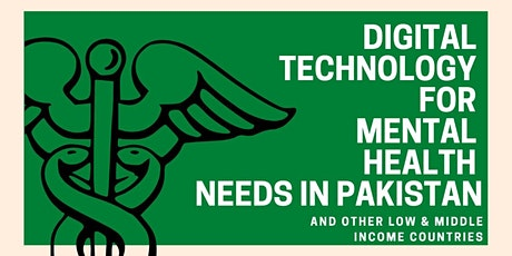 Digital Technology for  Mental Health needs in Pakistan  (and other LMIC) tickets