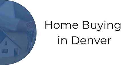 Home Buying in Denver tickets