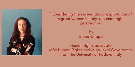 Considering the severe labour exploitation of migrant women in Italy tickets