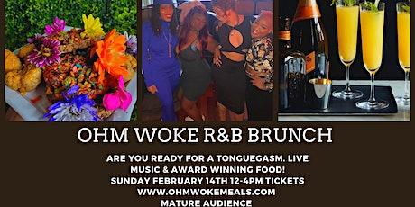 Ohm Woke R&B BRUNCH tickets