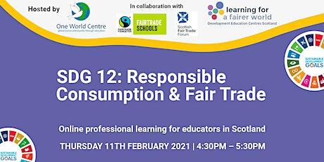 SDG 12: Responsible Consumption & Fair Trade tickets