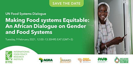 Making Food systems Equitable: An African Dialogue on Gender & Food Systems tickets