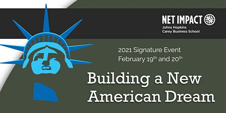 Net Impact 2020-2021 Signature Event: Building A New American Dream tickets