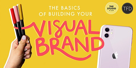 The Basics Of Building Your Visual Brand tickets